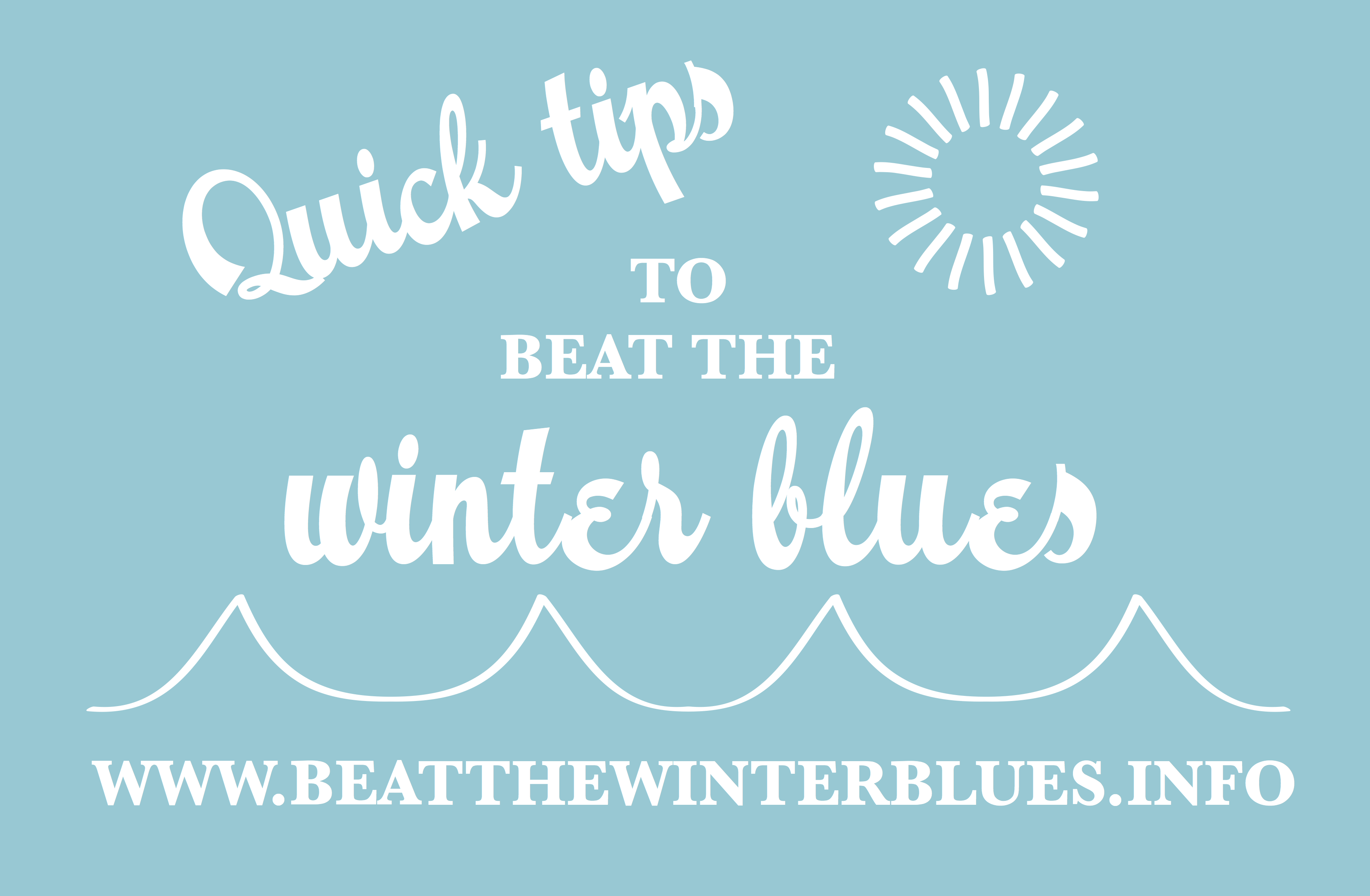 Quick tips to beat the winter blues